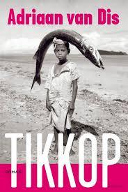 Kaft van de roman Tikkop door Adriaan van Dis
